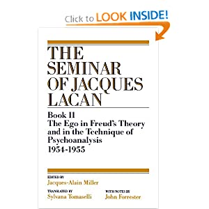 The Ego in Freud's Theory and in the Technique of Psychoanalysis, 1954-1955 Book II Jacques Lacan, Jacques-Alain Miller, Sylvana Tomaselli