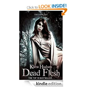 Dead Flesh (The Kiera Hudson Series Two (Book One))