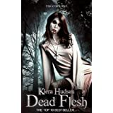 Dead Flesh (The Kiera Hudson Series Two (Book One))by Tim O'Rourke