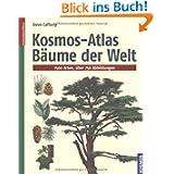 Kosmos-Atlas Bäume der Welt: 1500 Arten