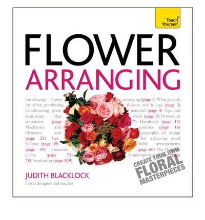 Get Started with Flower Arranging: A Teach Yourself Guide