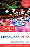 img - for Unofficial Guide Disneyland 2012 book / textbook / text book