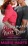 The Troublemaker Next Door: A hilarious and scorching contemporary romance (The McCauley Brothers)