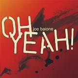 Oh Yeah!!! - Joe Baione