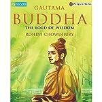 Puffin Lives: Gautam Buddha | Rohini Chowdhury