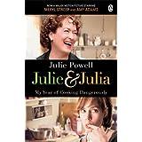 Julie & Julia: My Year of Cooking Dangerouslyby Julie Powell