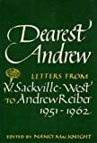Dearest Andrew: Letters to Andrew Reiber, 1951-62 (0718118235) by Sackville-West, Vita
