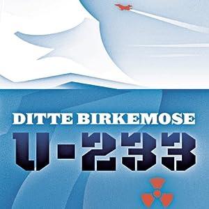 U-233 | [Ditte Birkemose]