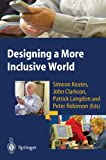 img - for Designing a More Inclusive World book / textbook / text book