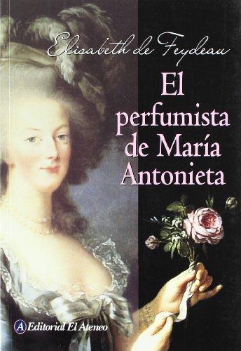 El Perfumista De María Antonieta descarga pdf epub mobi fb2