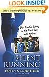 Silent Running: Our Family�s Journey...