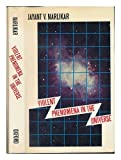 Violent Phenomena in the Universe (Opus Books) (0192191608) by Jayant Vishnu Narlikar