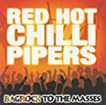 Bagrock to the Masses Red Hot Chilli...