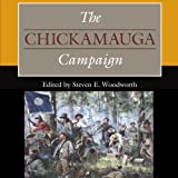 img - for The Chickamauga Campaign: Civil War Campaigns in the Heartland book / textbook / text book