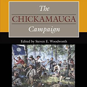 The Chickamauga Campaign Audiobook