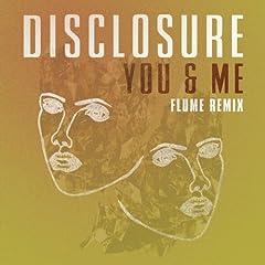 You & Me (Flume Remix)