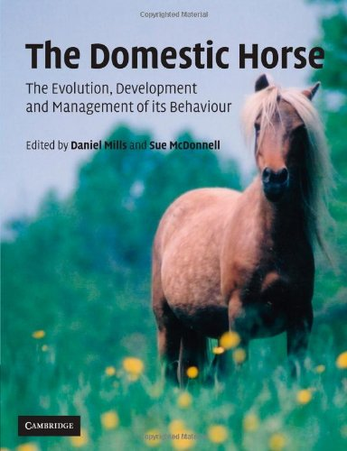 The Domestic Horse: The Origins, Development and Management of its...