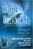 img - for Light Out of Darkness: Surviving the End of Days book / textbook / text book