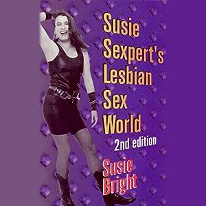Susie Sexpert's Lesbian Sex World Hörbuch