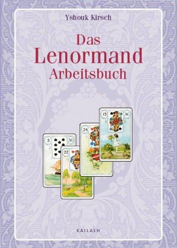 Das Lenormand-Arbeitsbuch (German Edition), by Yshouk Ursula Kirsch