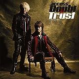 Doubt & Trust ?ダウト&トラスト?