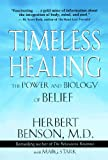 Timeless Healing: The Power and Biology of Belief (English Edition)