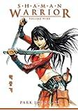 Shaman Warrior Volume 9