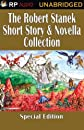 The Robert Stanek Short Story & Novella Collection  (Unabridged)