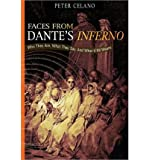 Faces from Dantes Inferno: Who They Are, What They Say, And What It All Means (Paperback) - Common