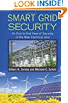 Smart Grid Security: An End-to-End Vi...