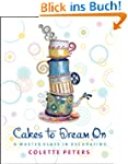 Cakes to Dream On: A Master Class in...