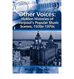 img - for [(Other Voices: Hidden Histories of Liverpool's Popular Music Scenes, 1930s-1970s )] [Author: Michael Brocken] [Jan-2010] book / textbook / text book