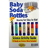 Baby Soda Bottles Science Activity Guide; no. BATBSB150