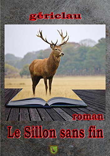Lu Gériclau - Le Sillon sans fin (French Edition)