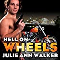 Hell on Wheels: Black Knights Inc., Book 1 Audiobook by Julie Ann Walker Narrated by Abby Craden