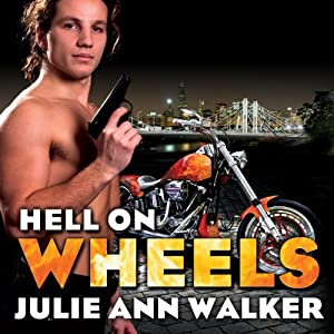 Hell on Wheels: Black Knights Inc., Book 1 | [Julie Ann Walker]