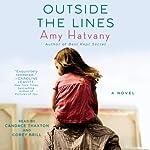 Outside the Lines: A Novel | Amy Hatvany