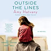 Outside the Lines: A Novel | [Amy Hatvany]