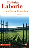 [ Les ] Rives Blanches