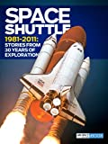 Space Shuttle 1981-2011: Stories from 30 Years of Exploration
