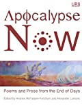 Apocalypse Now: Poems and Prose from the End of Days (1937794245) by Margaret Atwood