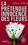 La prétendue innocence des fleurs par Franck Calderon