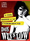 A Cool Breeze on the Underground (The Neal Carey Mysteries)