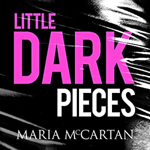 Little Dark Pieces Audiobook
