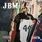 JBM / LOUD