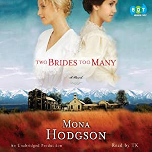 Two Brides Too Many: A Novel | [Mona Hodgson]