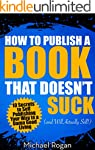 How to Publish a Book That Doesn't Su...