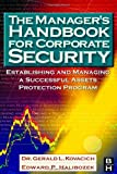 img - for The Manager's Handbook for Corporate Security: Establishing and Managing a Successful Assets Protection Program book / textbook / text book