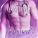 Exposed: Chick-Lit With Heat Audiobook by Q. Malone Narrated by Traci Odom