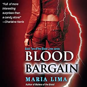 Blood Bargain: Blood Lines, Book 2 | [Maria Lima]
